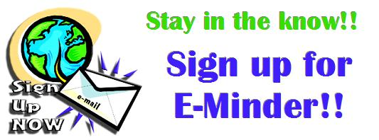 Click to Sign Up for our E-minder